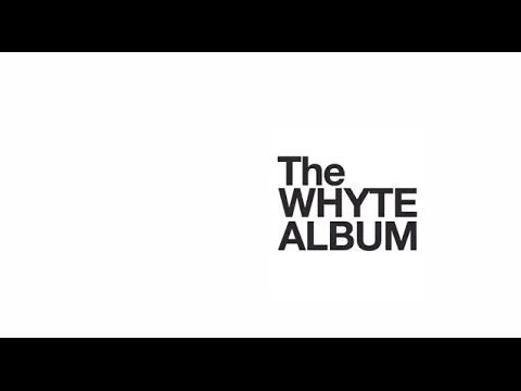 The Whyte Album: Official Trailer