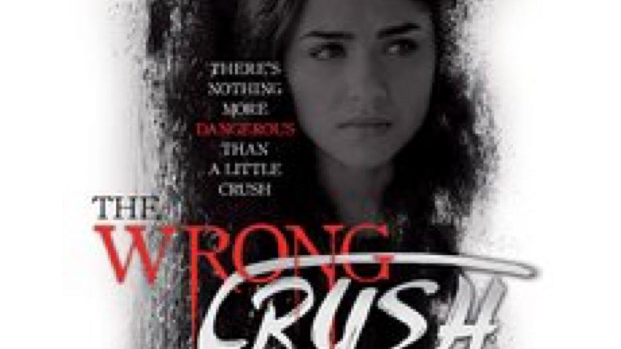 The Wrong Crush 2017 - TV Movie HD