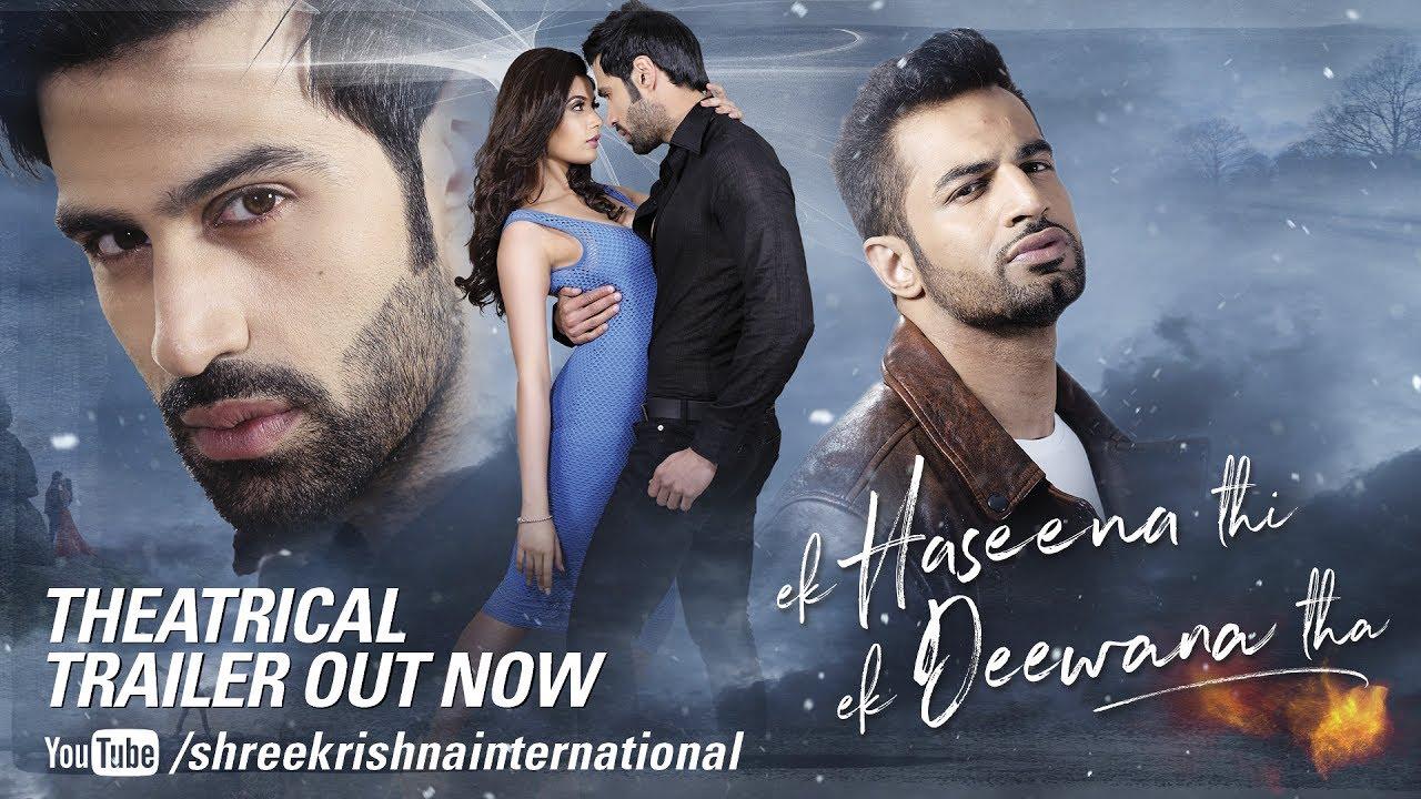 Theatrical Official Trailer | Ek Haseena Thi Ek Deewana Tha | Shiv Darshan, Natasha , Upen Patel