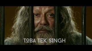 Toba Tek Singh Trailer (2016, India) Pankaj Kapur, Ketan Mehta, Manto (English)