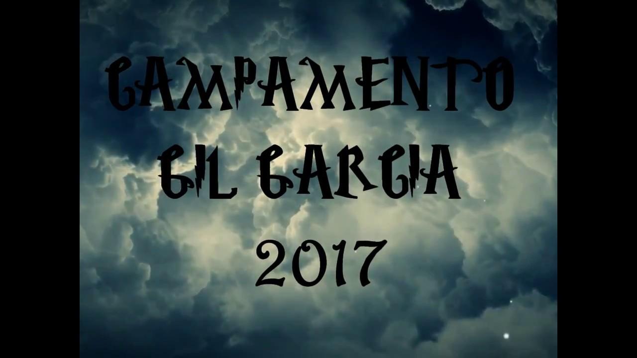 Trailer Gil Grarcía 2017