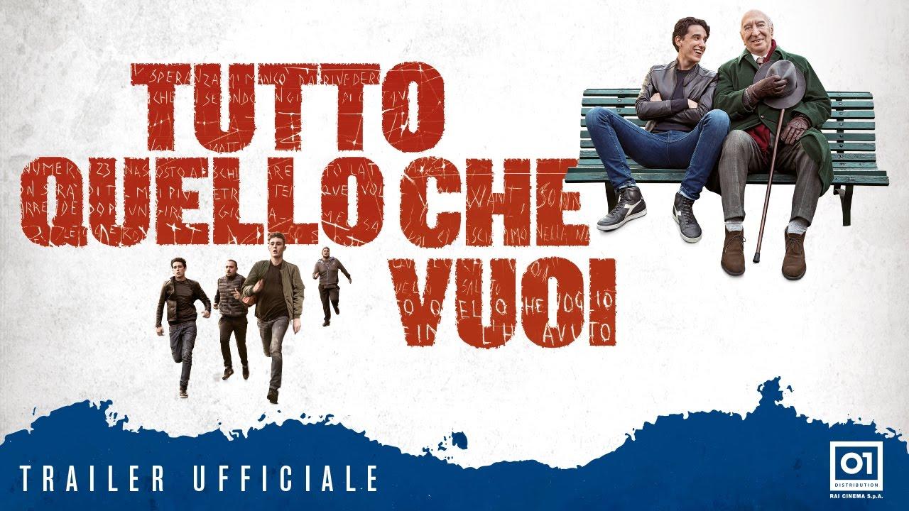 TUTTO QUELLO CHE VUOI (2017) di Francesco Bruni - Trailer ufficiale HD