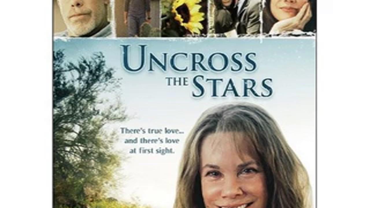 Uncross the Stars 2008 Full Movie
