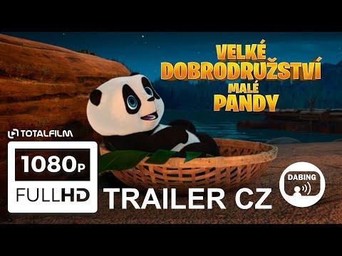 Velké dobrodružství malé pandy (2019) CZ dabing HD trailer