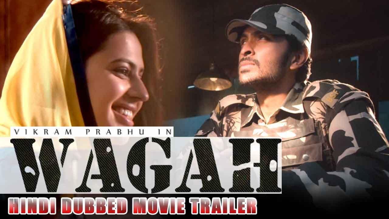 Wagah Hindi Trailer 2016 Tamil Movie   Ft. Vikram Prabhu & Ranya Rao