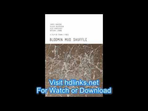 Watch Bloomin Mud Shuffle 2015 Full