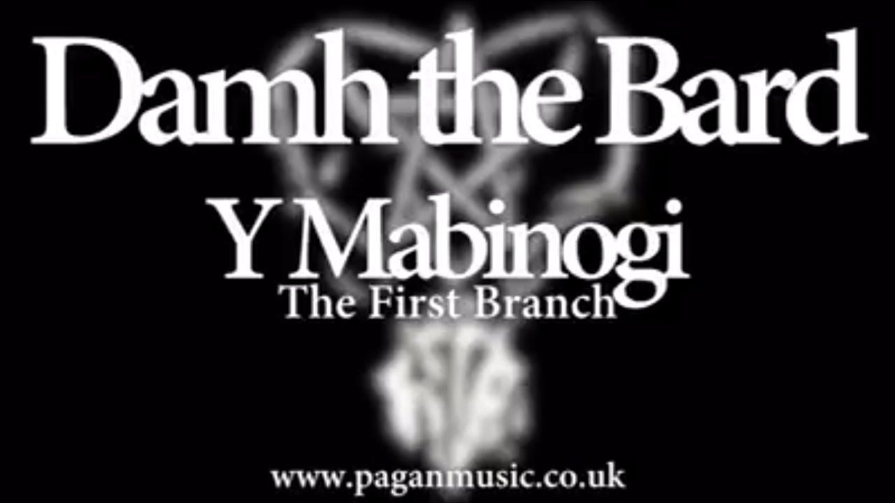 Y Mabinogi - The First Branch - Damh the Bard - Trailer