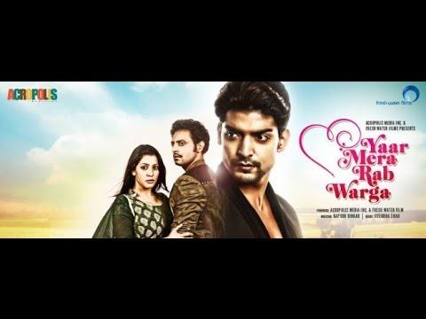 Yaar Mera Rab Warga - Punjabi movie -Official Trailer 2014