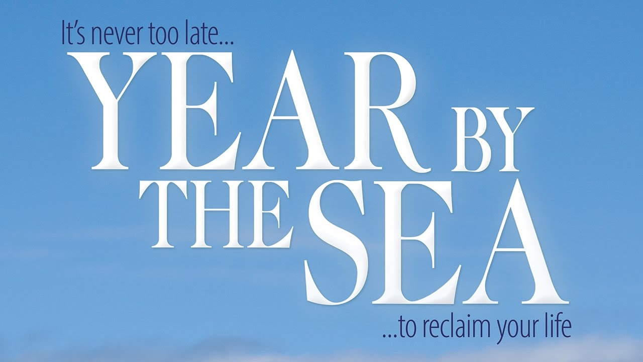 YEAR BY THE SEA — Official Trailer [HD]