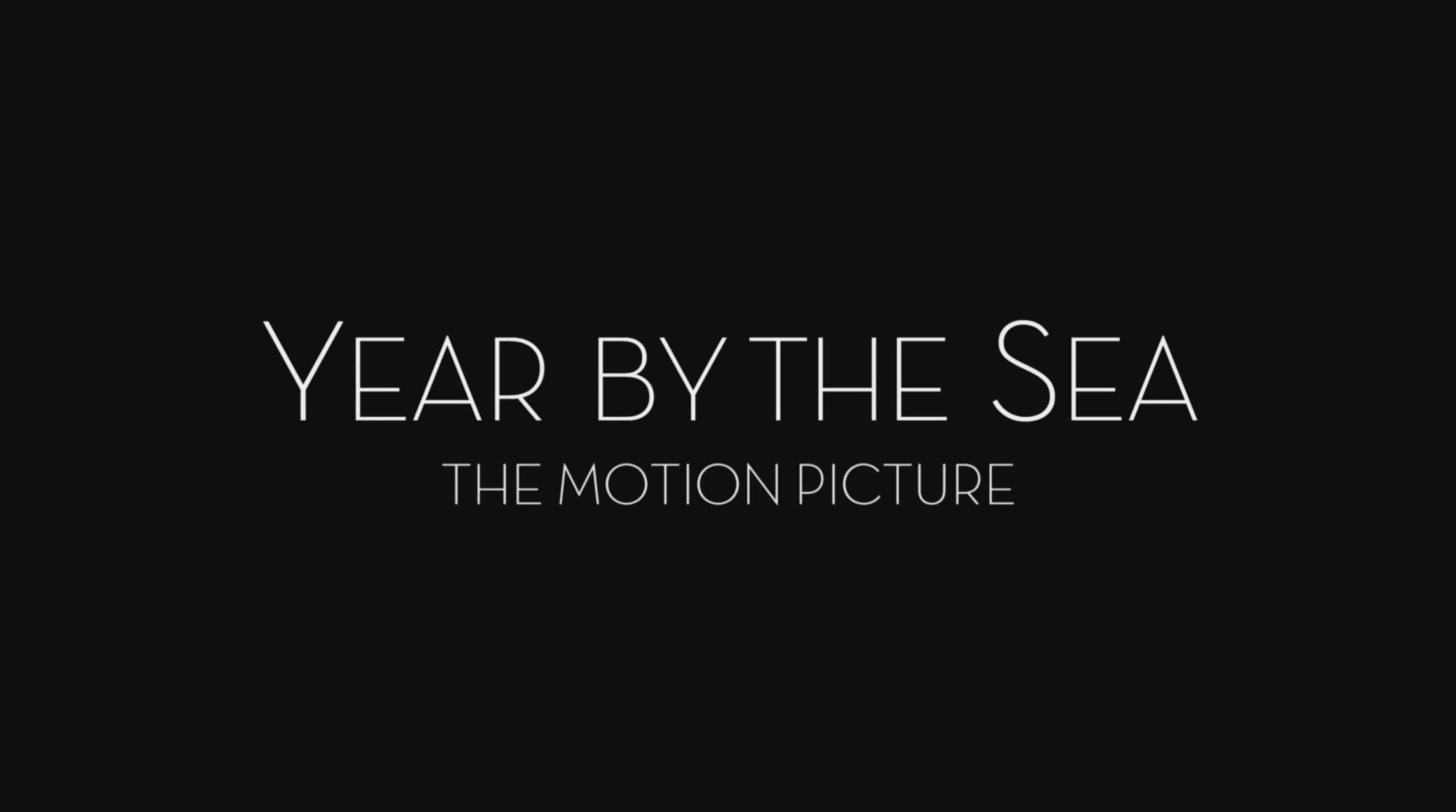 YEAR BY THE SEA — Sizzle