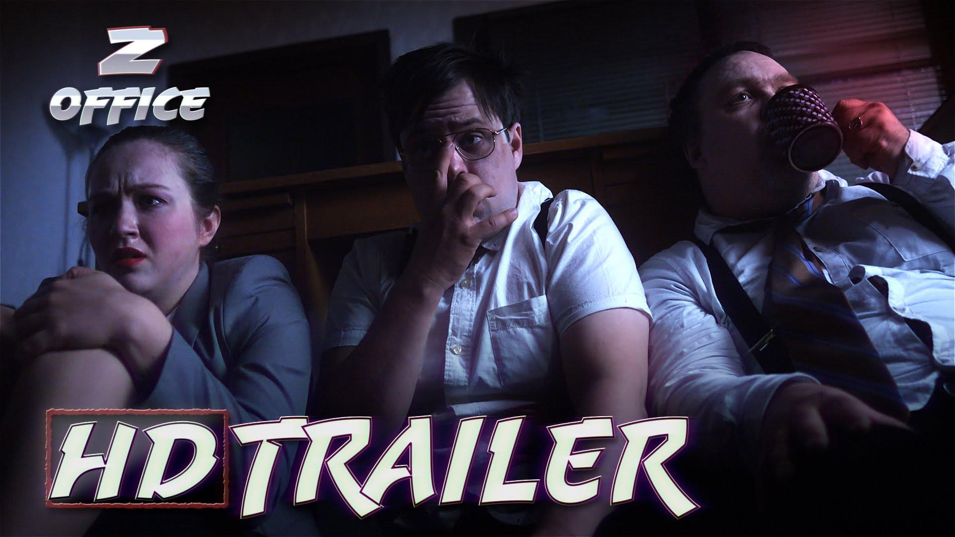 Z-OFFICE - Offizieller Trailer - Deutsche Horror Komödie