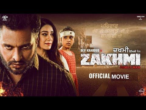 Zakhmi (Full Movie) (Leaked) - Dev Kharoud | Anchal Singh | Latest Punjabi Movies 2020 |